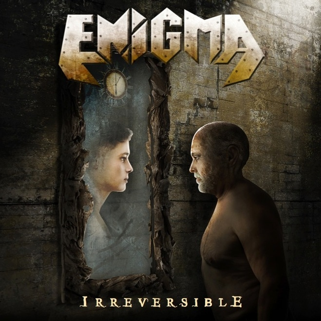 ENIGMA <BR> Irreversible.