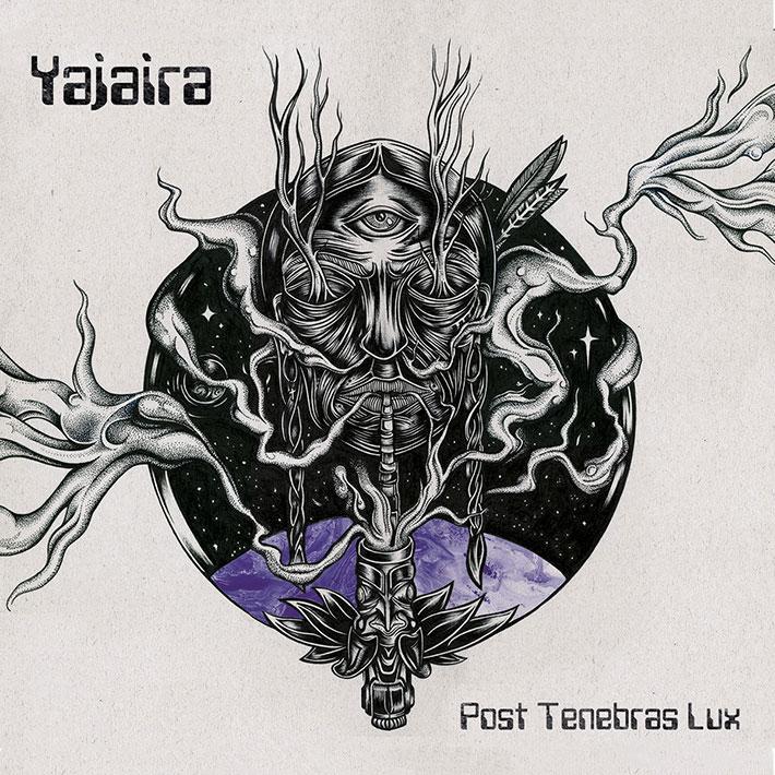 YAJAIRA <BR> Post Trenebras Lux.