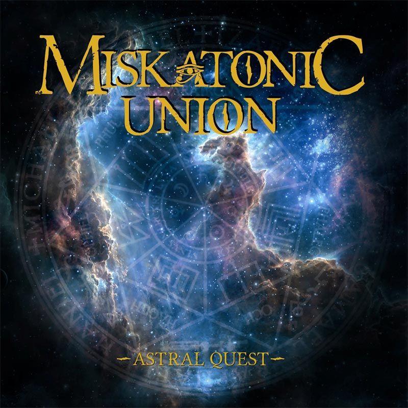 MISKATONIC UNION <br> Astral Quest.