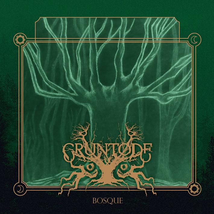 GRUNTODE <br> Bosque.