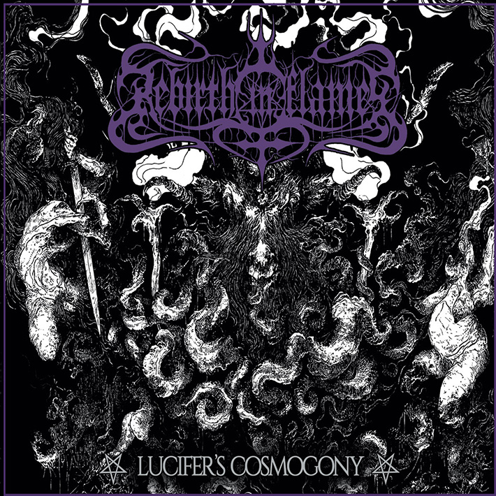 REBIRTH IN FLAMES <br> Lucifer's Cosmogony.