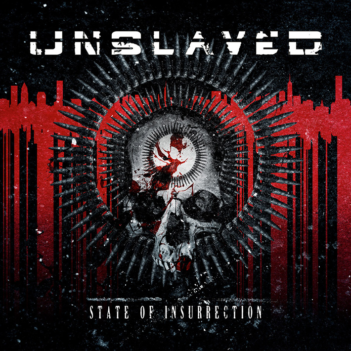 UNSLAVED <br> State Of Insurrection