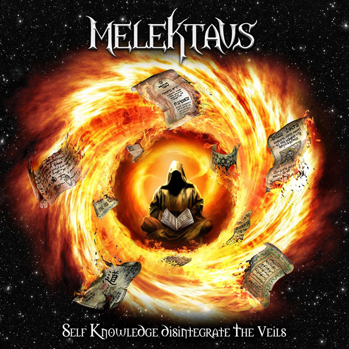 MELEKTAVS <br> Self Knowledge Disintegrate the Veils